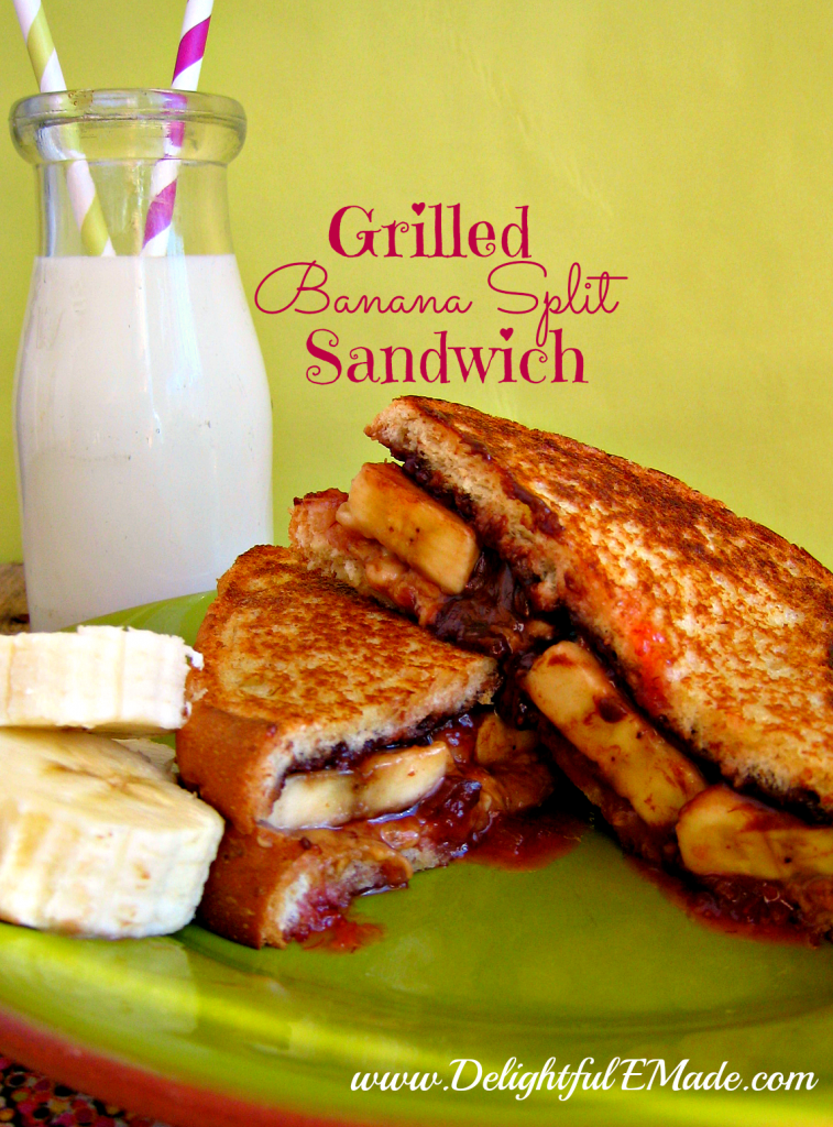 Grilled Banana Split Sandwich by Delightful E Made
