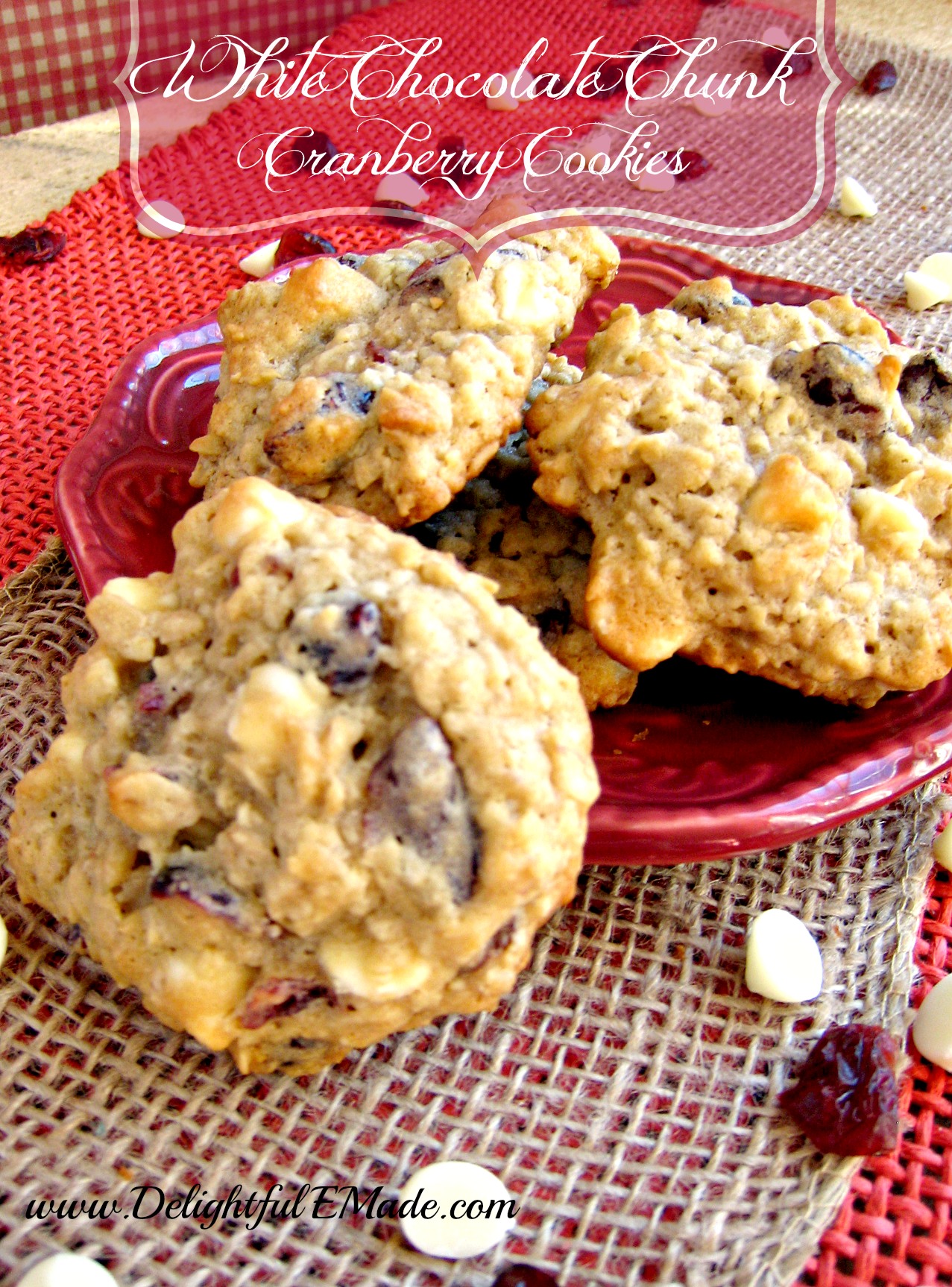 White Chocolate Chunk Cranberry Cookies Delightful E Made By