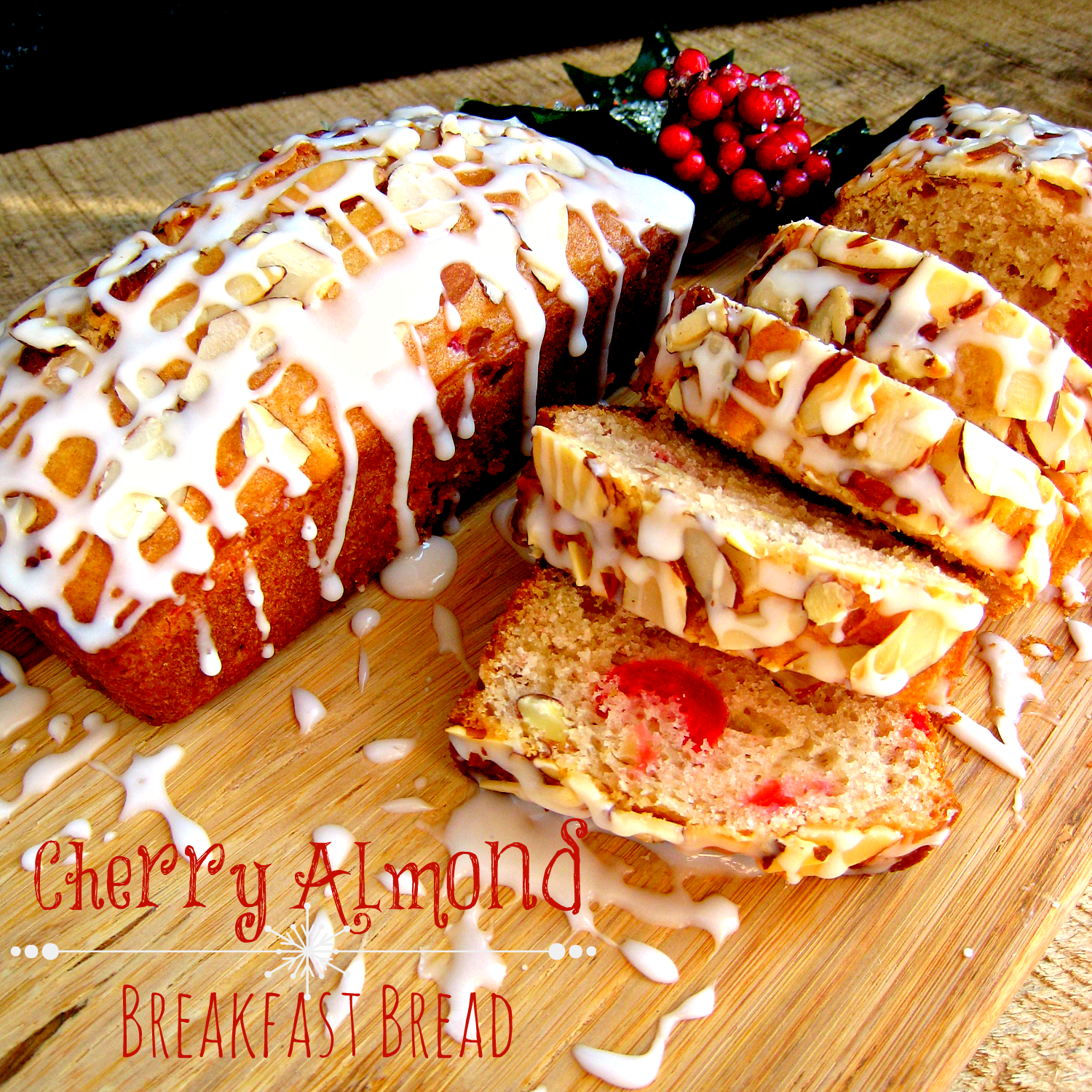 Cherry Almond Breakfast Bread - Delightful E Made