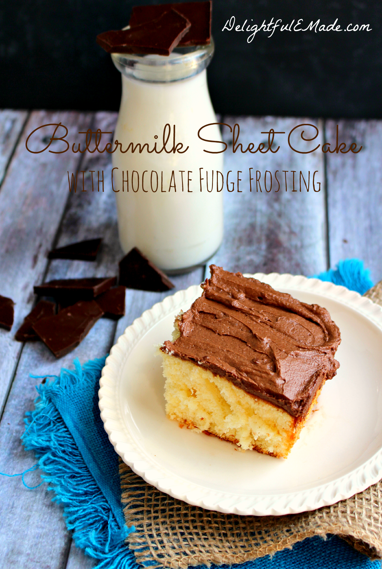 Buttermilk Sheet Cake with Chocolate Fudge Frosting by DelightfulEMade ...