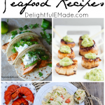 Ten Easy and Delicious Seafood Recipes