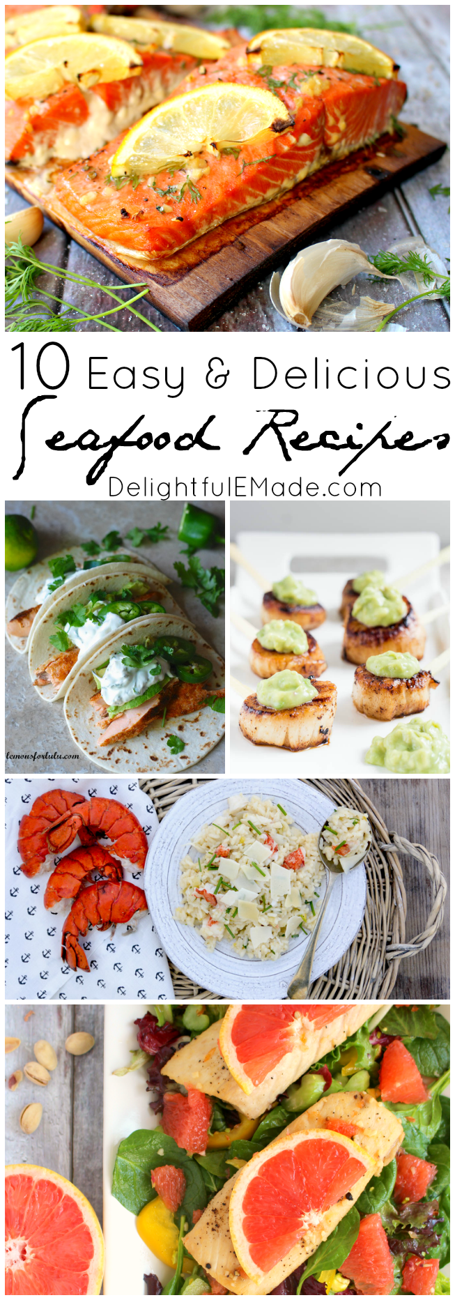 Ten easy and delicious seafood recipes delightful e made seafood is one of our favorite ways to enjoy a healthy delicious dinner and forumfinder Image collections