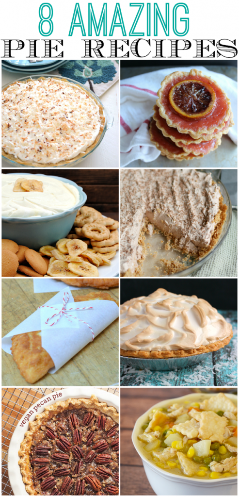 Eight Amazing Pie Recipes
