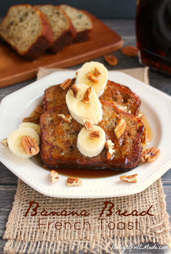 , delicious Banana Bread French Toast! A simple, easy French toast ...