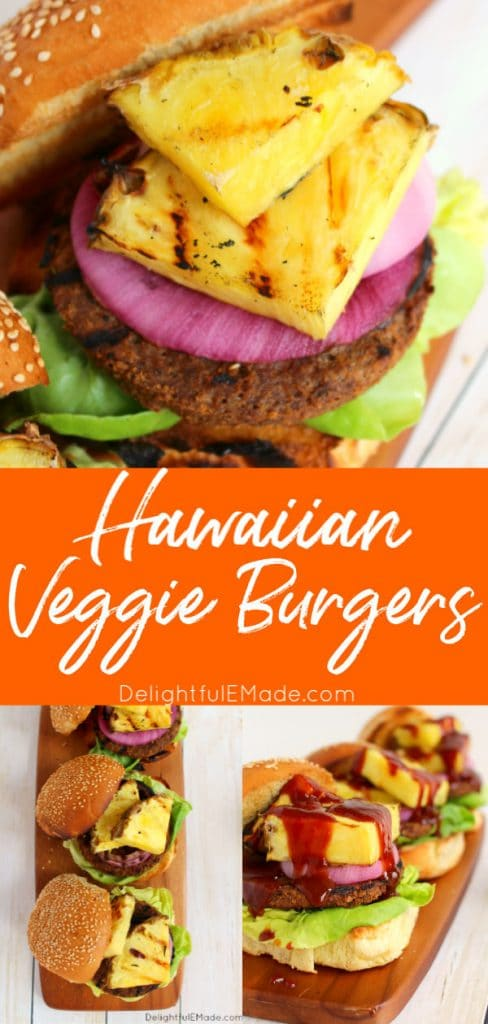Hawaiian Veggie burgers, topped with grilled pineapple, red onion and lettuce.