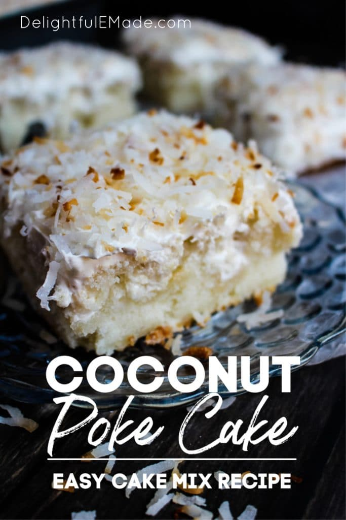 A dreamy, delicious coconut poke cake that will have you coming back for seconds!  This Coconut Cream Poke Cake uses a simple white cake mix, then topped with cream of coconut, coconut whipped topping and sprinkled with toasted coconut for the ultimate coconut cake recipe!