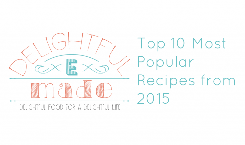 Top Ten Most Popular Posts of 2015 from DelightfulEMade.com