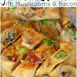 Creamy-Skillet-Chicken-Mushrooms-Bacon-DelightfulEMade-vertCollage