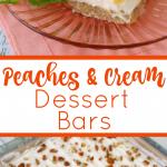 Peaches-Cream-Dessert-Bars-DelightfulEMade-vertCollage