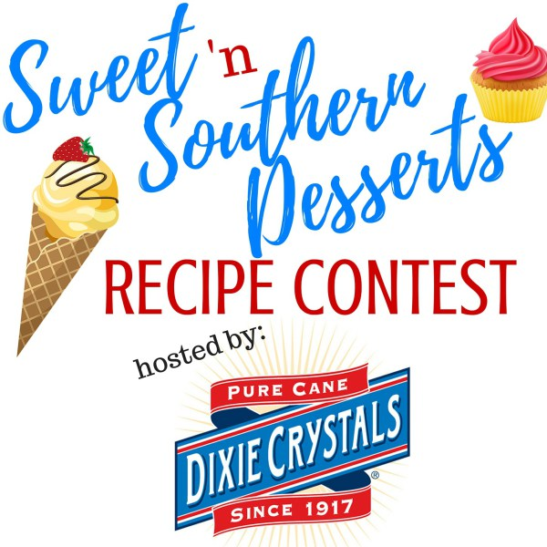 Sweet 'n Southern Desserts Recipe Contest by Dixie Crystals