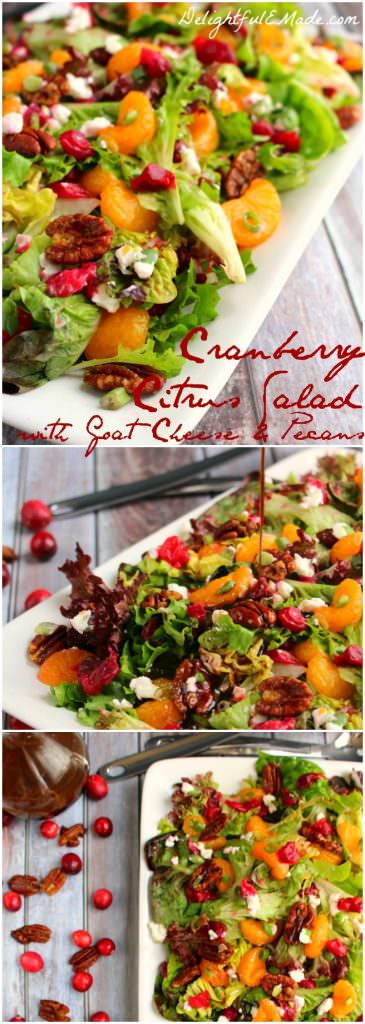 The perfect side dish for your holiday dinner, this Cranberry Citrus Salad with Goat Cheese Crumbles and sweet Brown Sugar Pecans is flavorful and delicious!  Mandarin oranges, cranberries, goat cheese crumbles and pecans make the flavor combination the perfect partner for just about any meal.  The perfect Thanksgiving or Christmas dinner side dish!