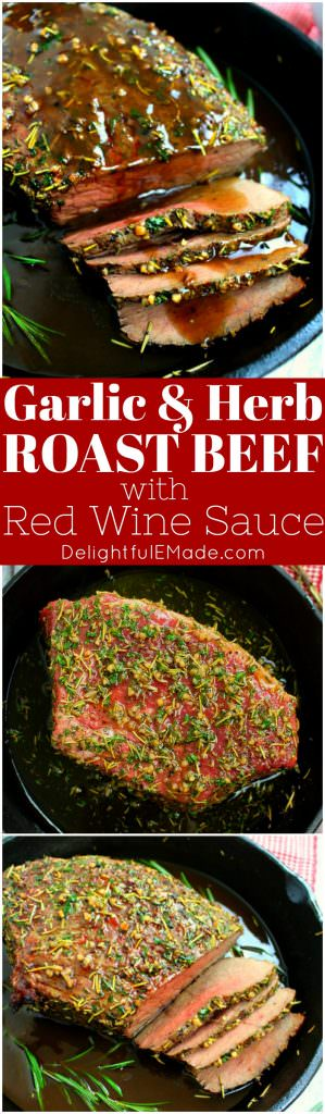 Garlic herb roast beef delightful e made this garlic herb roast beef is fancy enough for your christmas dinner and simple enough forumfinder Image collections