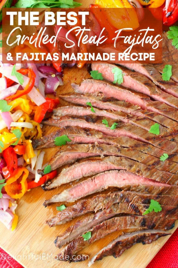 Grilled flank steak sliced with grilled peppers and onions for grilled steak fajitas.