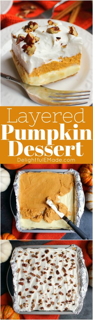 Otherwise known as pumpkin lush or pumpkin lasagna, this scrumptious Layered Pumpkin Dessert is the ultimate fall treat! Made with a pecan crust, and layers of cream cheese, pumpkin and whipped topping, this will be your new favorite Thanksgiving dessert!