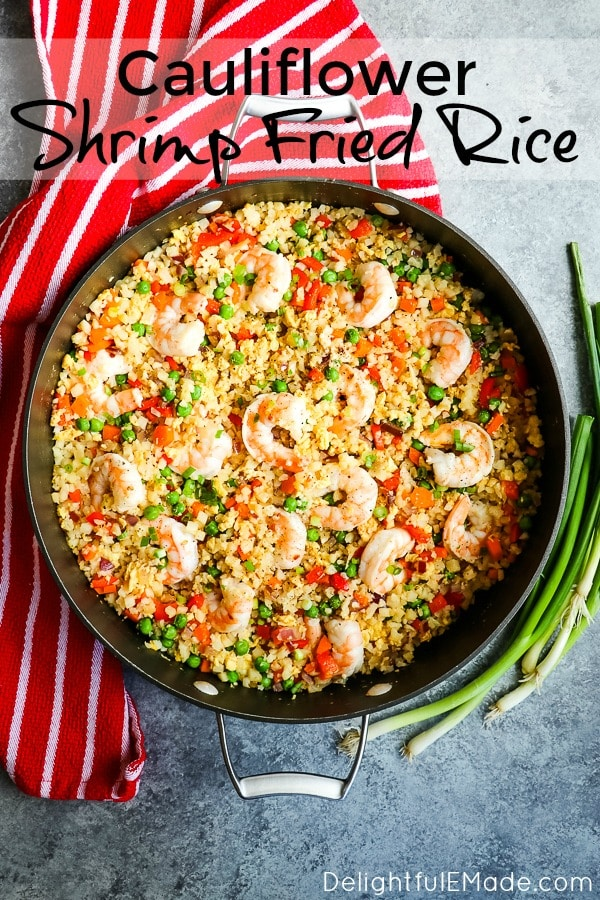 Once you try my Cauliflower Fried Rice Recipe you'll never buy take-out again! This Cauliflower Shrimp Fried Rice has all the great flavors and textures of your favorite take-out place, without all of the carbs & calories. The perfect healthy shrimp fried rice!