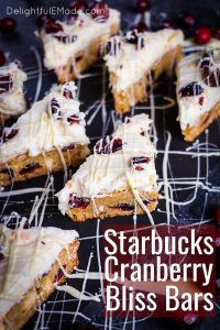 If you love Starbucks Cranberry Bliss Bars, I can do you one better! This Copycat Cranberry Bliss Bars recipe is just like the one Starbucks serves during the holidays.