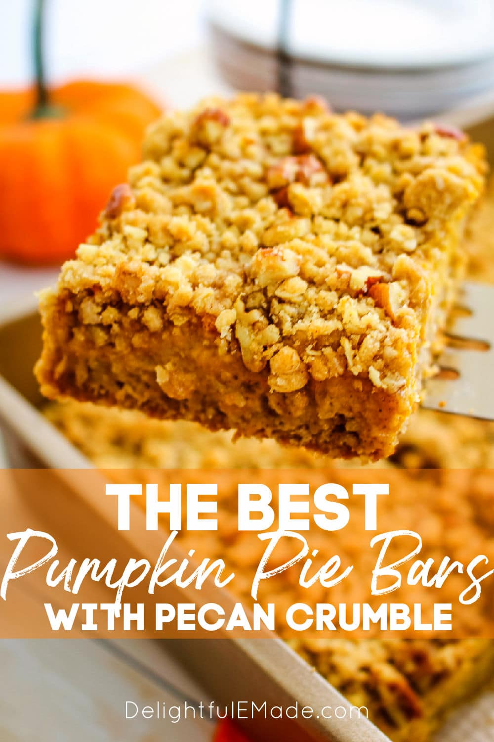 Pumpkin Pie Bars with Pecan Crumble | The BEST Pumpkin ...