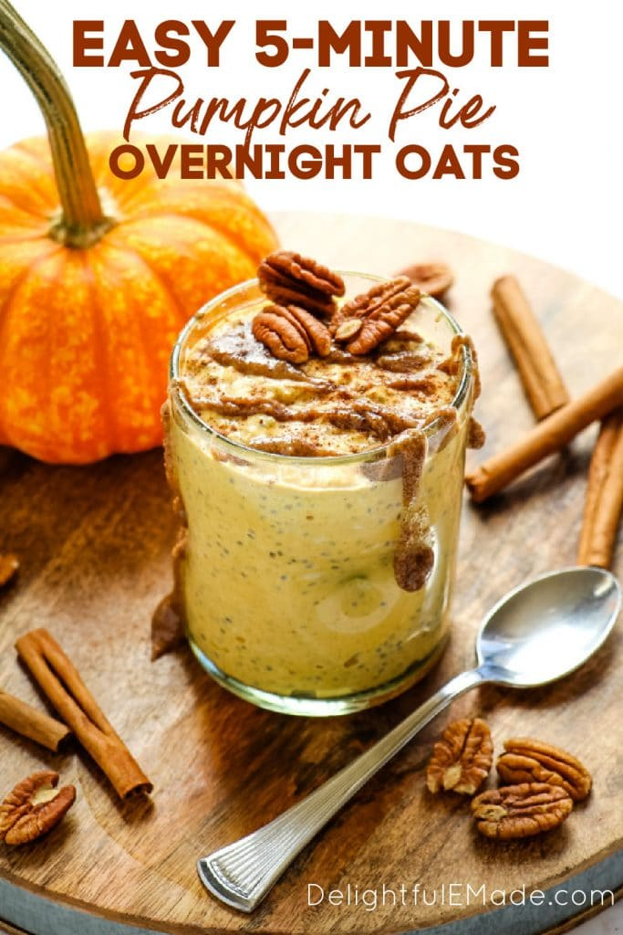 Pumpkin pie overnight oats in glass.