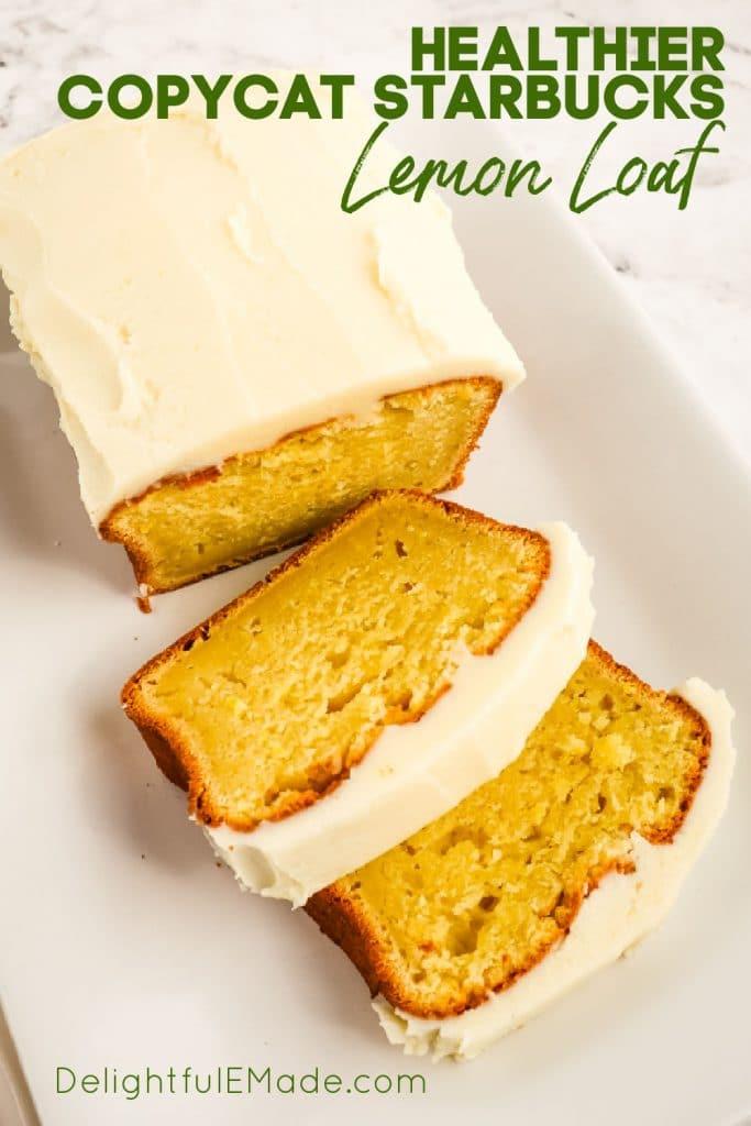 Copycat starbucks lemon loaf, loaf sliced on white platter.
