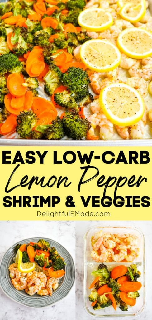 Lemon pepper shrimp with vegetables on sheet pan, on plate and in meal prep container.