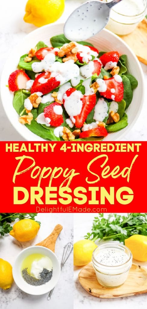 Creamy poppy seed dressing recipe, spooned over salad and in bowl and jar.