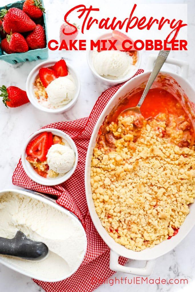 Strawberry cobbler with cake mix, strawberry dump cake recipe served with vanilla ice cream in ramekins.