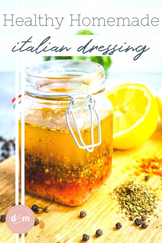 Jar of healthy homemade Italian dressing.
