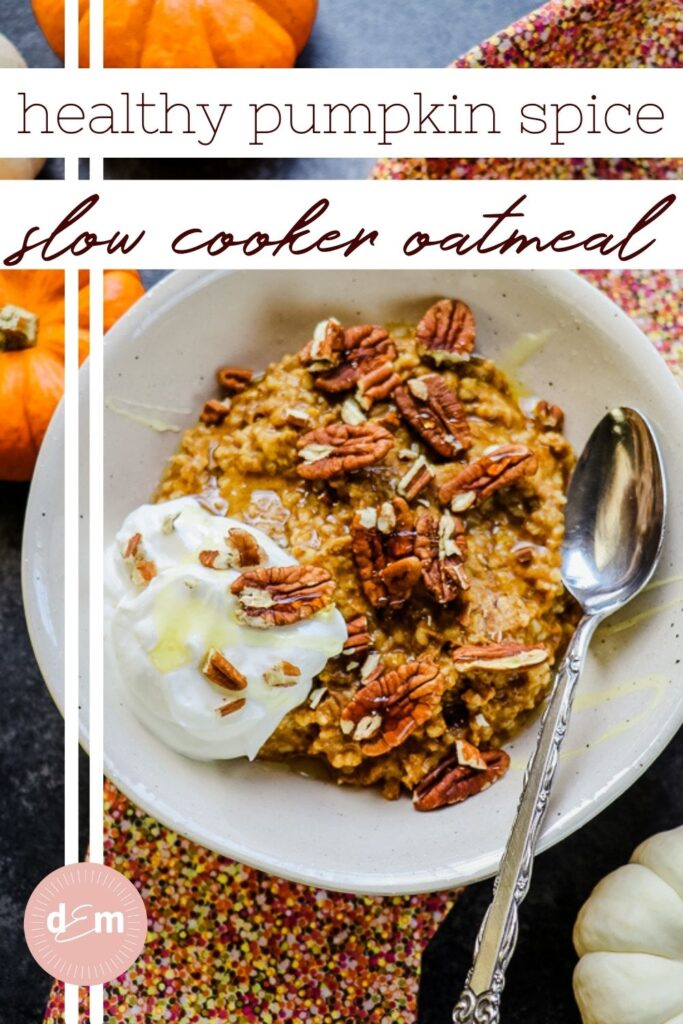 pumpkin steel cut oats in bowl topped with yogurt, honey and pecans.